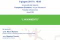 L'ESAME DEL BILANCIO DELLE IMPRESE IN CRISI – sessione 9 – 08.06.2017 h 16 – Complesso Ecotekne – Facoltà di Economia – Aula E12