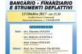"""""""Contenzioso Bancario-Finanziario e Strumenti Deflattivi"""" – 13 ottobre 2017, ore 15:30 – Auditorium Comunale CASARANO"""